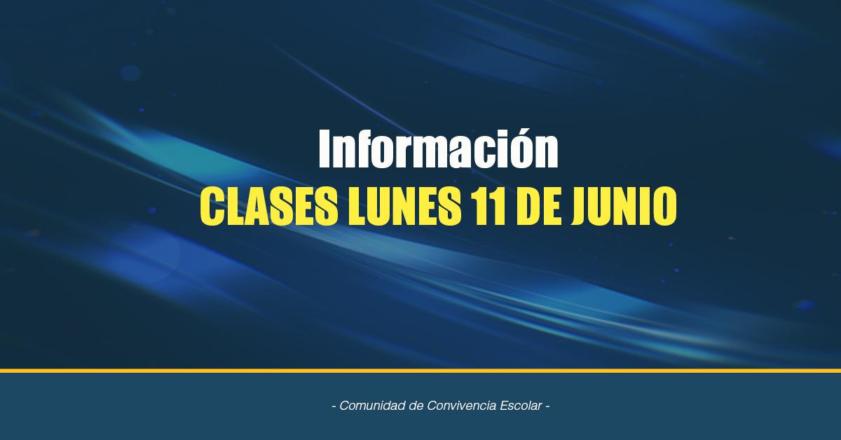 Información Lunes 11 De Junio