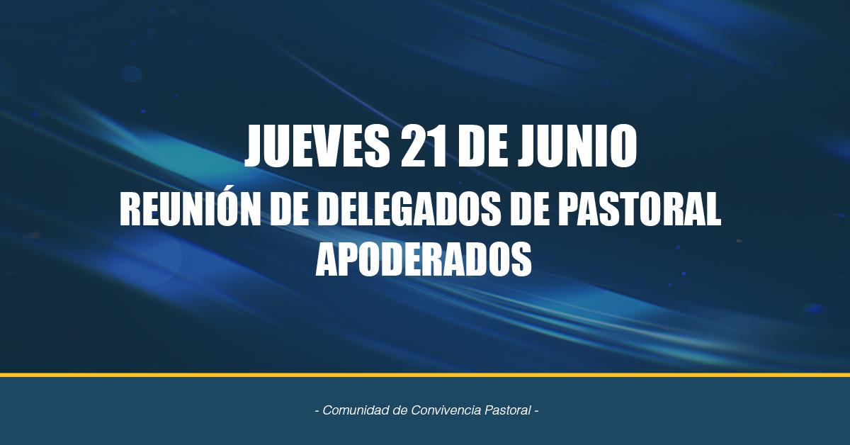 Información Reunión De Delegados De Pastoral De Apoderados