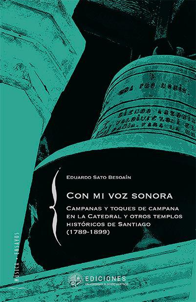 Exalumno Eduardo Sato Besoaín Publica Libro Sobre Las Campanas De Los Templos De Santiago