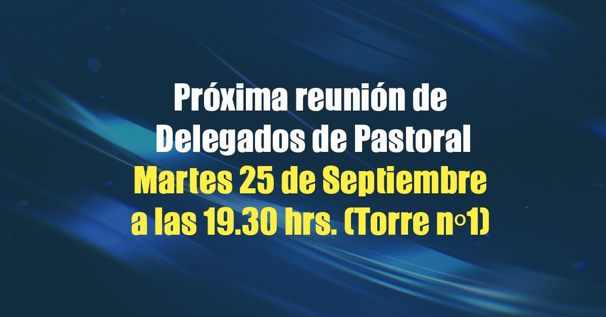 Reunión De Delegados De Pastoral De Apoderados
