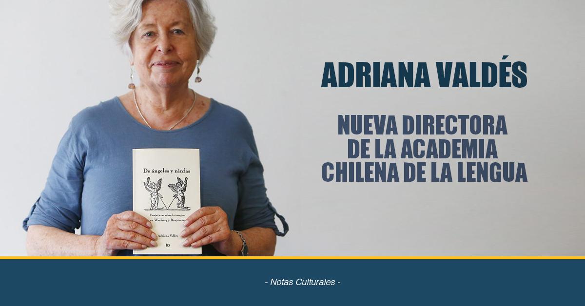 Adriana Valdés, Nueva Directora De La Academia Chilena De La Lengua