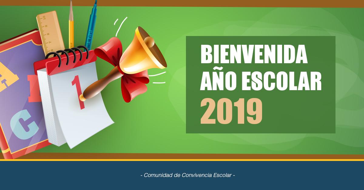Saludo E Información Bienvenida Año Escolar 2019