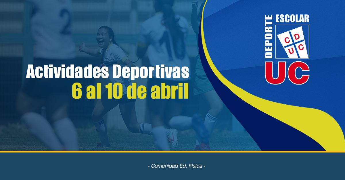 Actividades Deportivas Sábado 6 Al Miércoles 10 De Abril