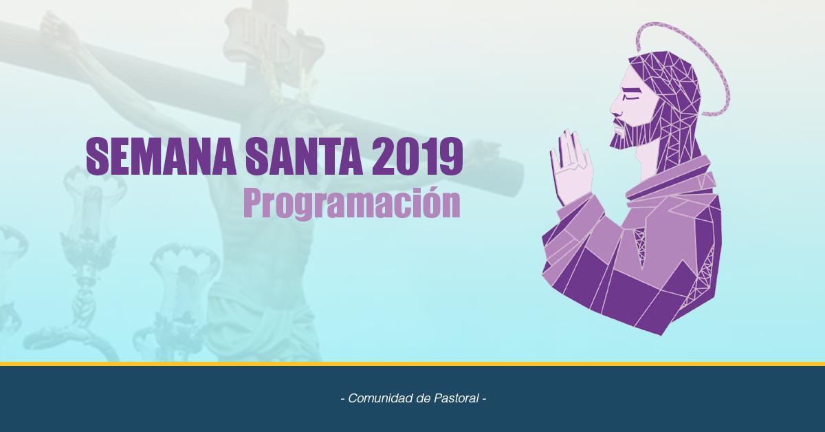 Semana Santa 2019, Programación