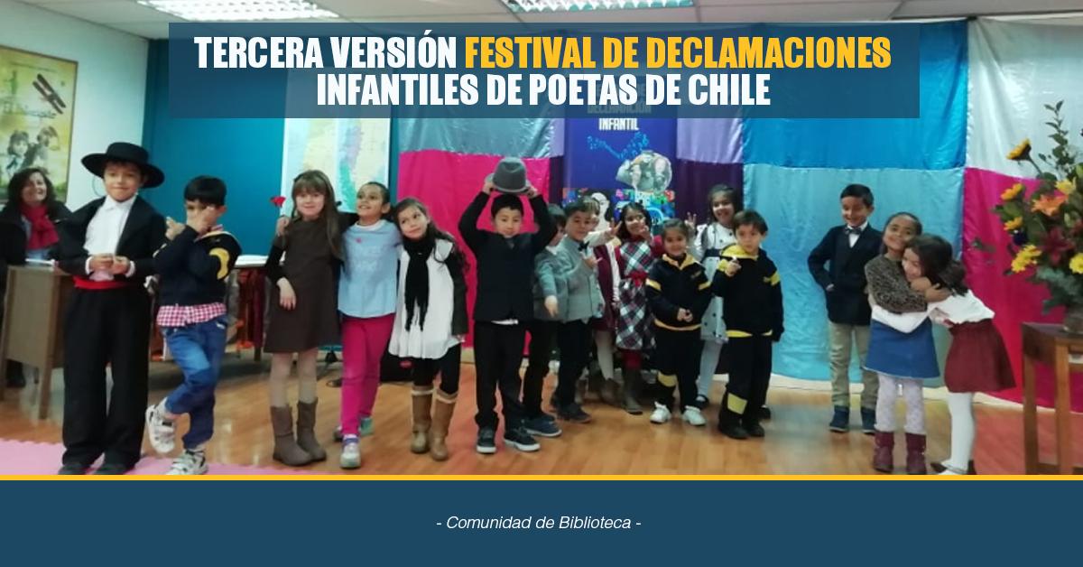 TERCERA VERSIÓN DE FESTIVAL DE DECLAMACIONES  INFANTILES DE POETAS DE CHILE