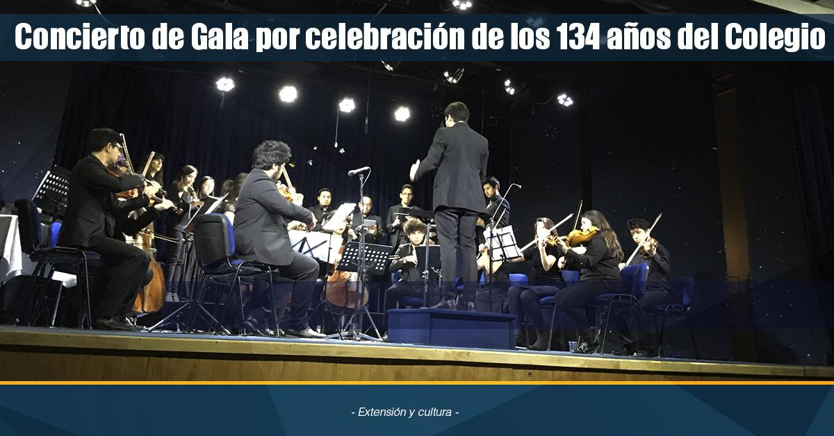 CONCIERTO DE GALA POR CELEBRACIÓN DE LOS 134 AÑOS DEL COLEGIO