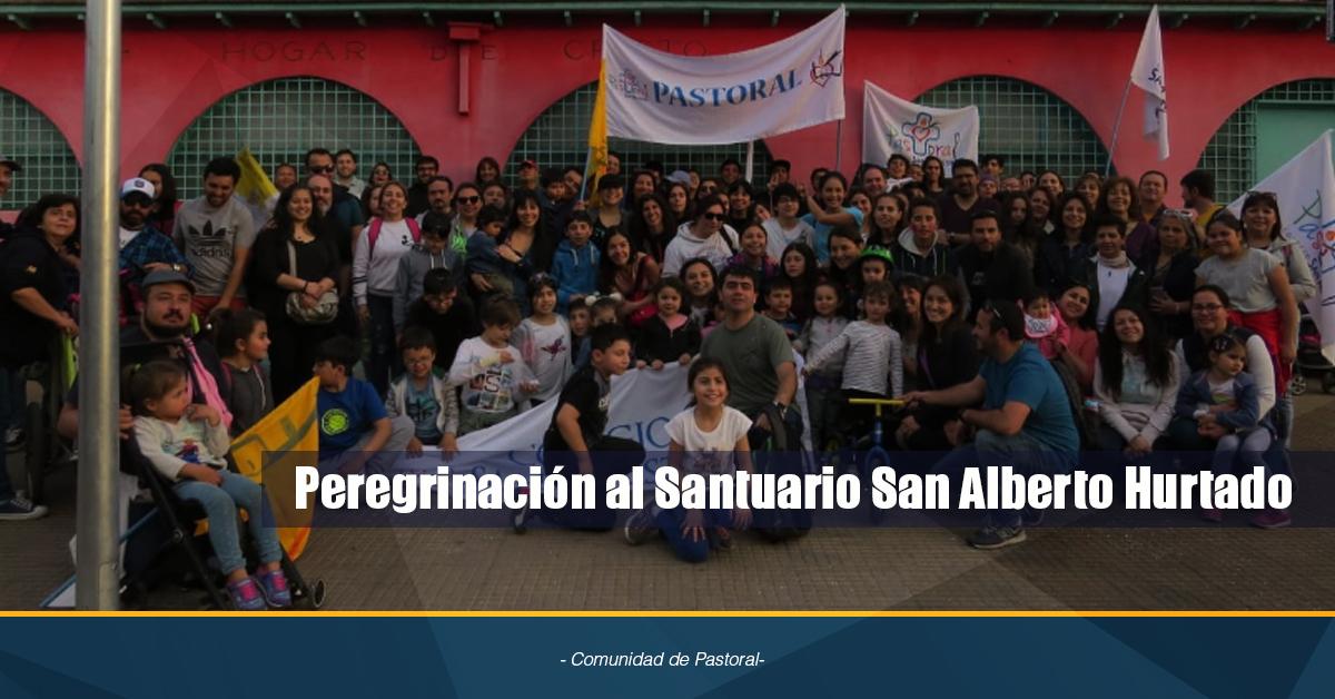 Peregrinación Al Santuario San Alberto Hurtado