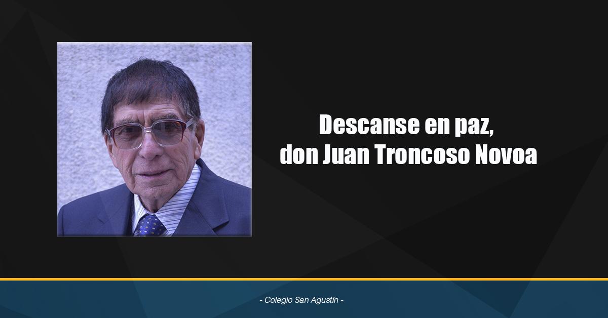 Descanse En Paz,  Don Juan Troncoso Novoa