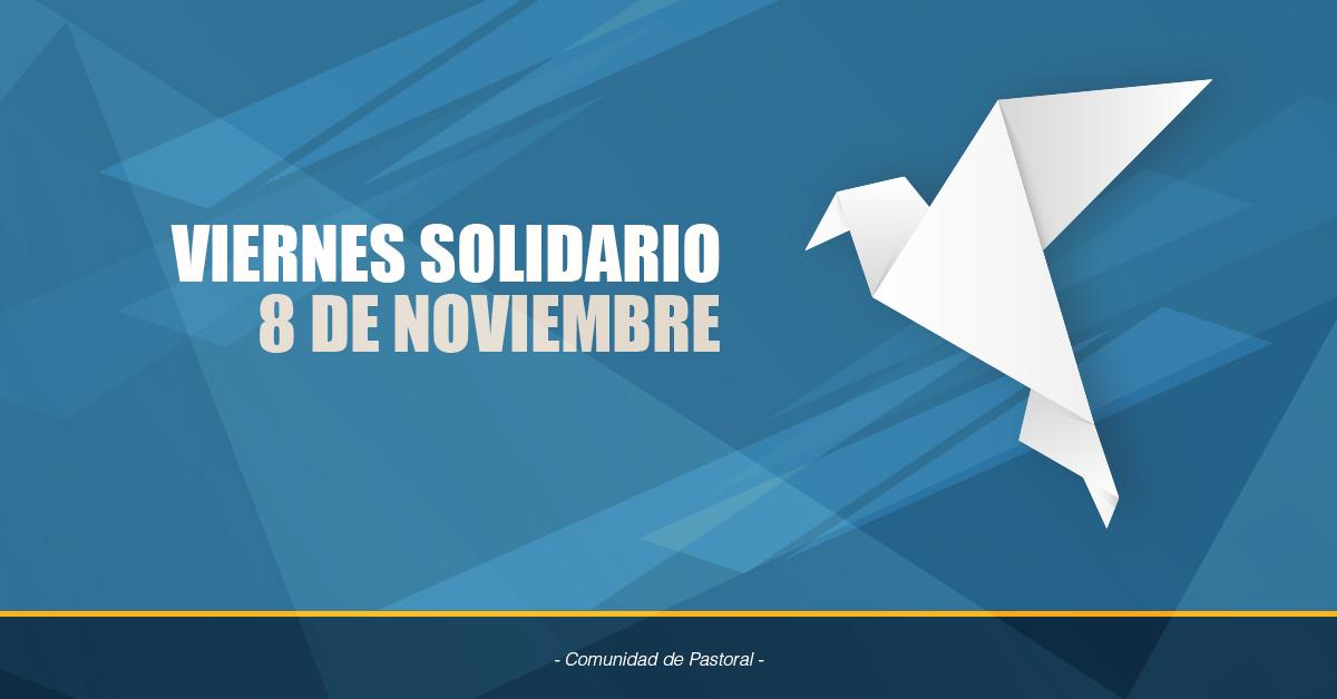 Viernes Solidario 8 De Noviembre