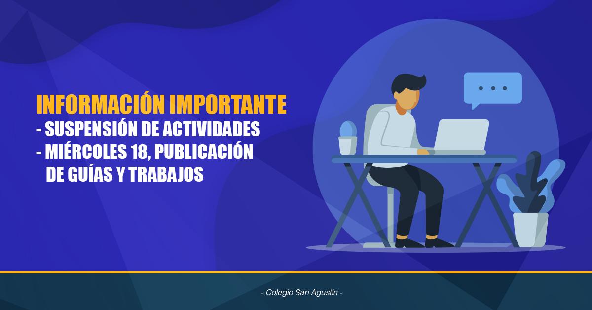 Información Importante, Suspensión De Actividades Y Publicación De Trabajos Disponibles En Sitio Web