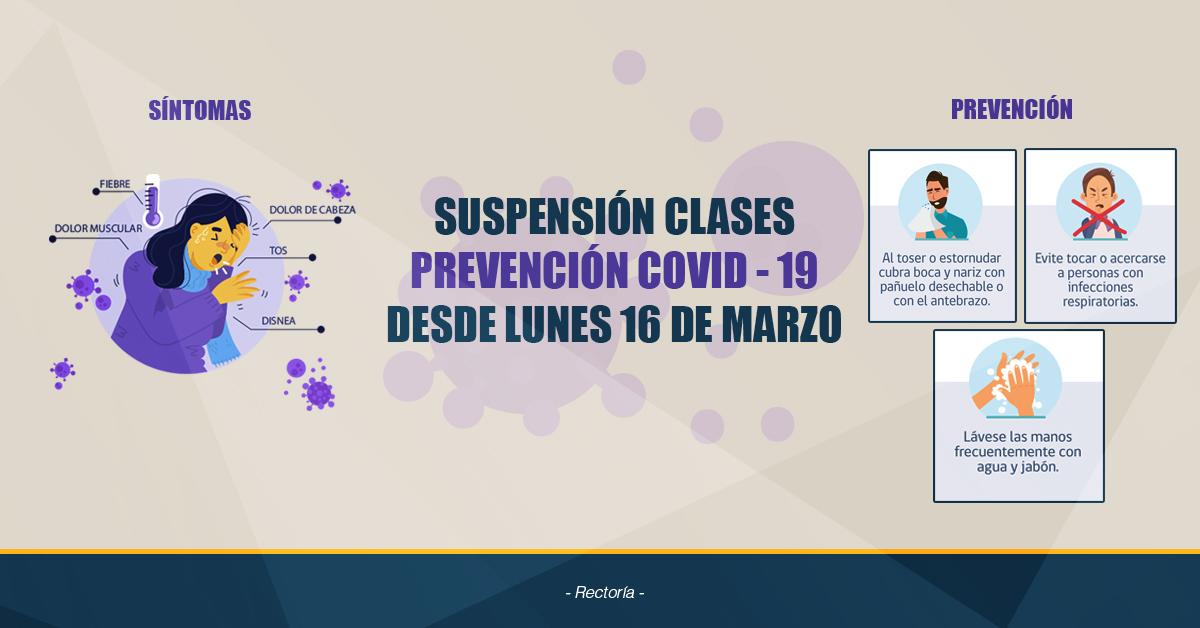 Suspensión De Clases Desde Lunes 16 De Marzo Por Prevención Covid-19