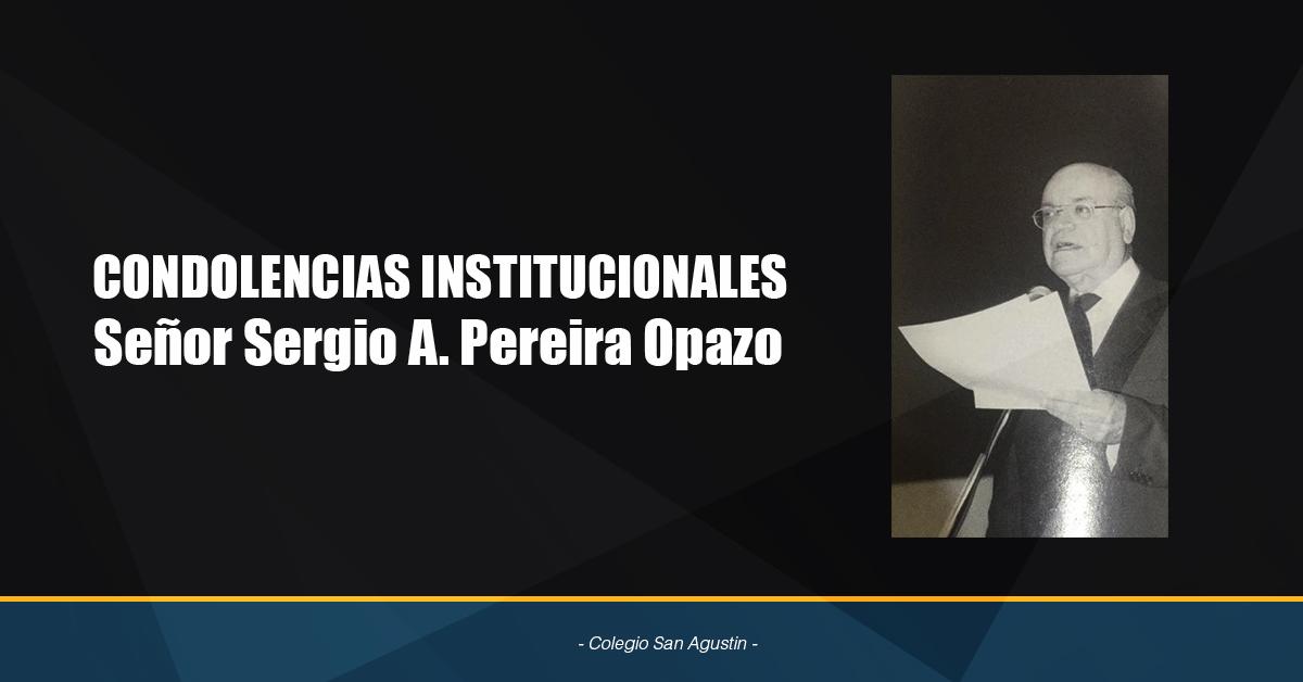 Condolencias Institucionales Por El Señor Sergio A. Pereira Opazo